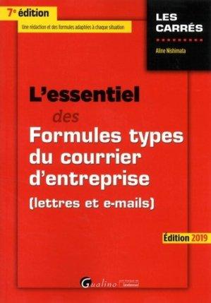 L'essentiel des formules types du courrier d'entreprise. (Lettres et e-mails), Edition 2019 - gualino - 9782297068833 -