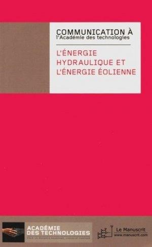 L'énergie hydraulique et l'énergie éolienne - Le Manuscrit - 9782304027884 -