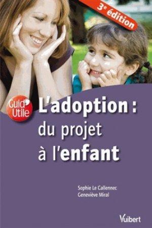 L'adoption : du projet à l'enfant - vuibert - 9782311011104