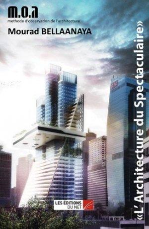 L'architecture du spectaculaire - Les Editions du Net - 9782312003306 - https://fr.calameo.com/read/005884018512581343cc0