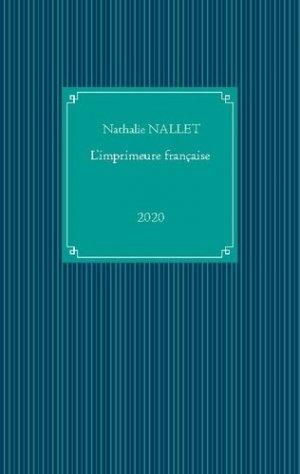L'imprimeure française - Books on Demand Editions - 9782322198139 -