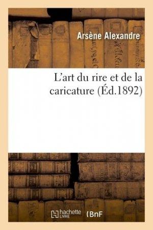 L'art du rire et de la caricature - hachette/bnf - 9782329410654 -