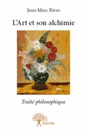 L'art et son alchimie - Edilivre - 9782332876454 -