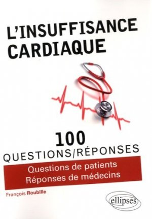 L'insuffisance cardiaque - ellipses - 9782340009974 -