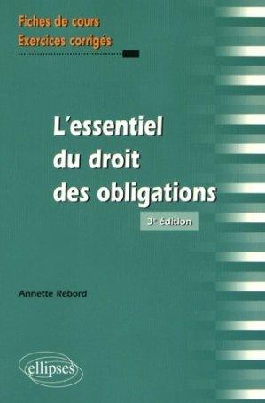 L'essentiel du droit des obligations. 3e édition - Ellipses - 9782340015753 -