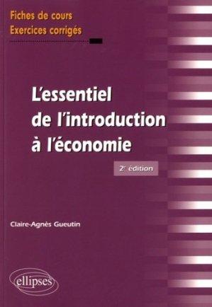 L'essentiel de l'introduction à l'économie - Ellipses - 9782340018532 -