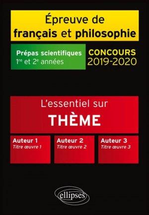 L'Essentiel sur l'Amour Thème et les Trois Oeuvres - Epreuve de Français / Philosophie. - Prépas Scientifiques 2019-2020 - ellipses - 9782340024229 -