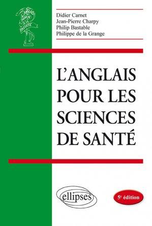 L'anglais pour les Sciences de Santé - ellipses - 9782340032750 -