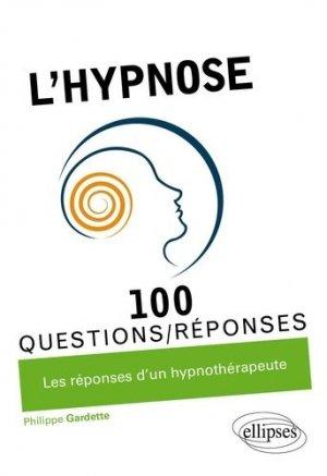 L'hypnose - ellipses - 9782340036123 - livre médecine 2020, livres médicaux 2021, livres médicaux 2020, livre de médecine 2021