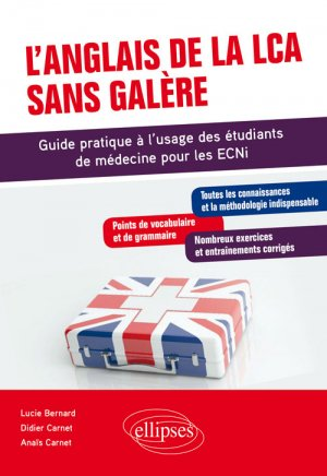 L'anglais de la LCA sans galère - ellipses - 9782340036475 - https://fr.calameo.com/read/004967773b9b649212fd0