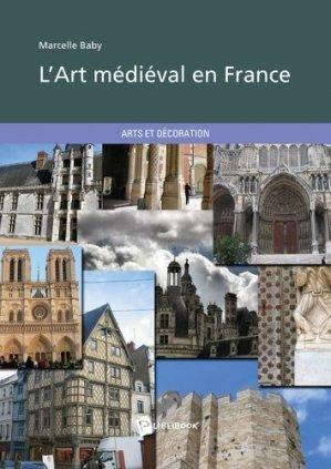 L'art médiéval en France - societe des ecrivains - 9782342048742 -