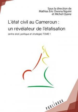 L'état civil au Cameroun : un révélateur de l'étatisation - societe des ecrivains - 9782342147759 -