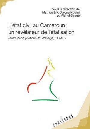 L'état civil au Cameroun : un révélateur de l'étatisation - societe des ecrivains - 9782342147773 -