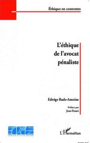L'éthique de l'avocat pénaliste - l'harmattan - 9782343052229 - https://fr.calameo.com/read/005370624e5ffd8627086
