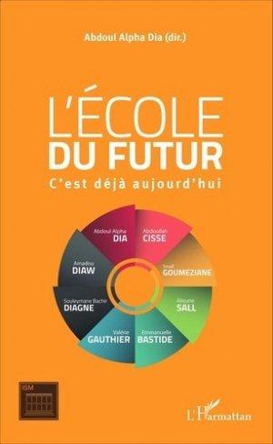 L'école du futur - l'harmattan - 9782343081083 -