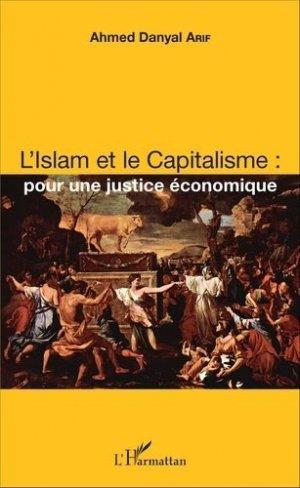 L'Islam et le Capitalisme : pour une justice économique - l'harmattan - 9782343084275 -
