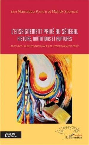 L'enseignement privé au Sénégal - l'harmattan - 9782343116242 -
