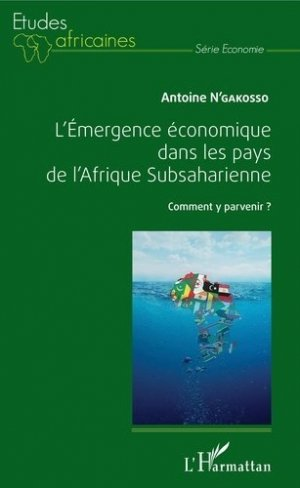 L'émergence économique dans les pays de l'Afrique Subsaharienne - l'harmattan - 9782343127378 -