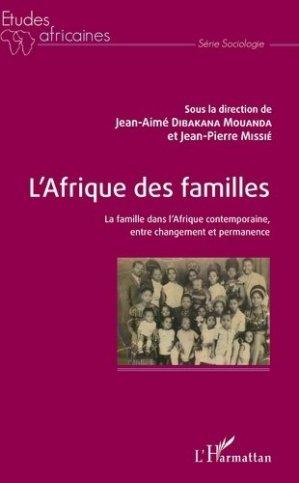 L'Afrique des familles - l'harmattan - 9782343140476 -