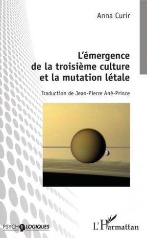 L'émergence de la troisième culture et la mutation létale - l'harmattan - 9782343154381 -