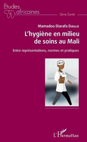 L'hygiène en milieu de soins au Mali - l'harmattan - 9782343179773 -