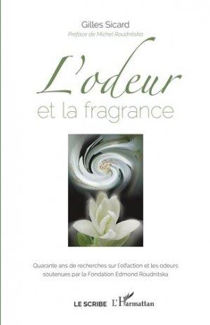 L'Odeur et la Fragrance - l'harmattan - 9782343199870 -