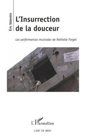 L'Insurrection de la douceur - l'harmattan - 9782343200767 -