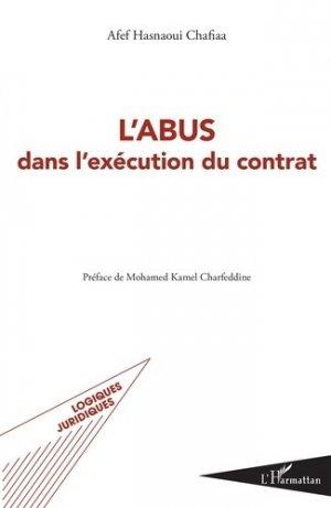 L'abus dans l'exécution du contrat - l'harmattan - 9782343212715 -