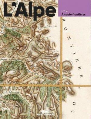 L'Alpe N° 86, automne 2019 : A saute-frontières - Glénat - 9782344037386 - Pilli ecn, pilly 2020, pilly 2021, pilly feuilleter, pilliconsulter, pilly 27ème édition, pilly 28ème édition, livre ecn