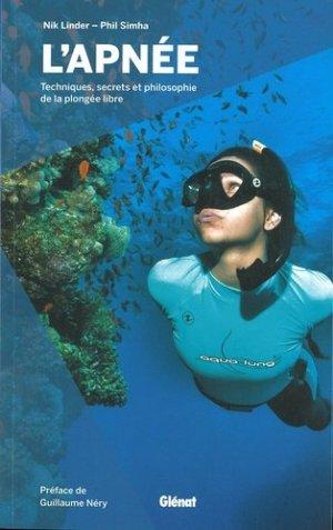 L'apnée. Techniques, secrets et philosophie de la plongée libre - Glénat - 9782344040768 -