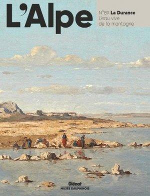 L'Alpe N° 89 : La durance, l'eau vive de la montagne - Glénat - 9782344042458 -