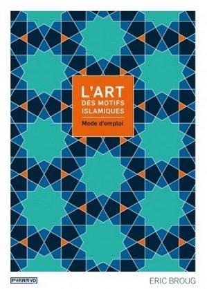 L'art des motifs islamiques. Mode d'emploi, avec 1 CD-ROM - Editions Pyramyd - 9782350173429 -