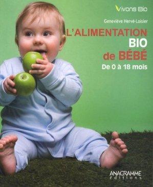L'alimentation bio de bébé - Anagramme éditions - 9782350352107 -