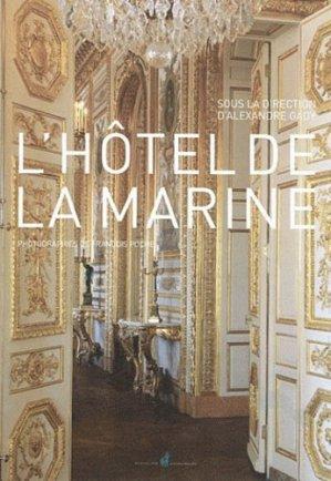 L'Hôtel de la Marine - nicolas chaudun - 9782350391144 -