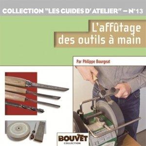 L'affûtage des outils à main - le bouvet - 9782350582344 -