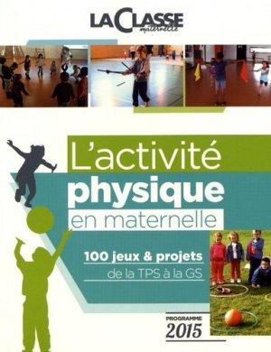 L'activité physique en maternelle - La Classe - 9782350582467 -