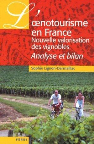 L'oenotourisme en France - feret - 9782351560402 -