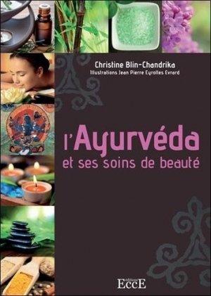 L'ayurvéda et ses soins de beauté - EccE - 9782351953655 -