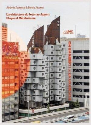 L'architecture du futur au Japon - Le Lézard Noir - 9782353481132 -
