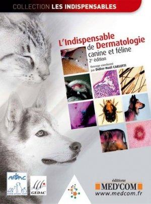 L'indispensable de Dermatologie canine et féline - med'com - 9782354030452 -