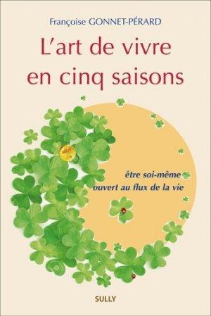 L' art de vivre en cinq saisons - sully - 9782354322304 -