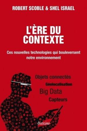 L'ère du contexte - diateino editions - 9782354561260 -