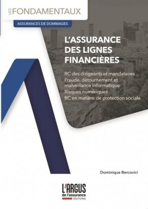 L'assurance des lignes financières - L'Argus de l'assurance - 9782354743666 -