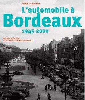 L'automobile a Bordeaux, 1945-2000 - confluences - 9782355272349 -