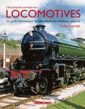 L'encyclopédie mondiale des locomotives - terres - 9782355301988 -