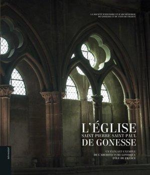 L'église Saint Pierre, Saint Paul de Gonesse - Le Livre d'Art Iconofolio - 9782355323508 -