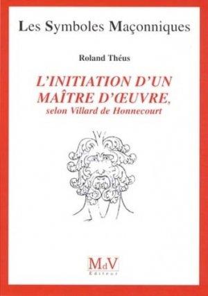 L'initiation d'un maître d'oeuvre - Maison de vie éditeur - 9782355991233 -