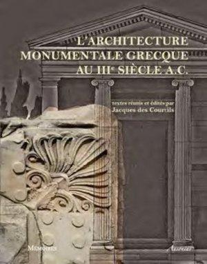 L'architecture monumentale grecque au IIIe siècle A.C - ausonius - 9782356131447 -