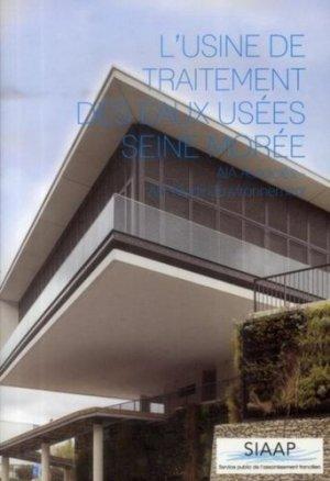 L'usine de traitement des eaux usées Seine Morée - archibooks - 9782357332911 -