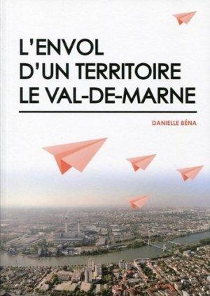 L'envol d'un territoire. Le Val-de-Marne - Archibooks - 9782357332997 -